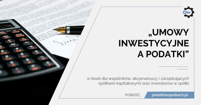 umowy inwestycyjne a podatki